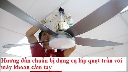 dụng cụ cần trong lắp ráp quạt trần trong nhà