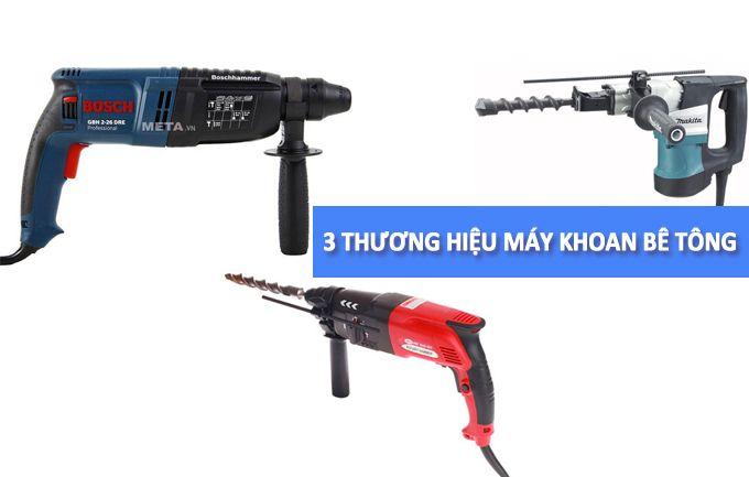 3-thuong-hieu-may-khoan-be-tong-tot-nhat
