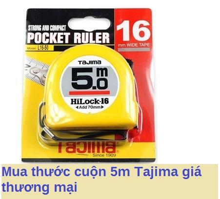 mua thước cuộn 5m Tajima giá thương mại