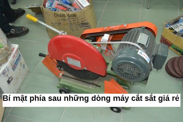 bi-mat-phia-sau-may-cat-sat-gia-re