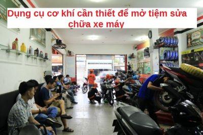 Dụng cụ cần thiết để mở tiệm sửa chữa xe máy
