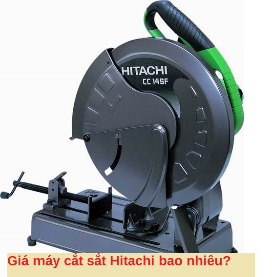Giá máy cắt sắt hitachi