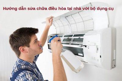 Hướng dẫn sửa chữa điều hòa tại nhà
