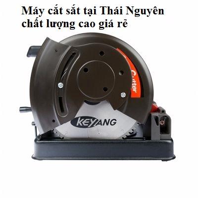 Máy cắt sắt tại Thái Nguyên chất lượng cao