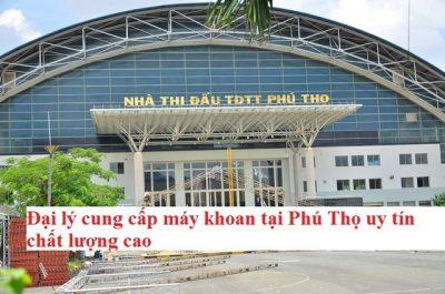 Máy khoan tại Phú Thọ