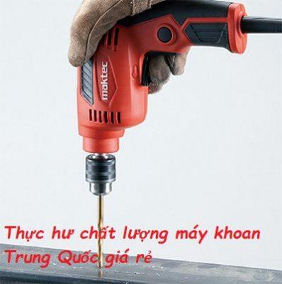 Máy khoan cầm tay Trung Quốc giá rẻ