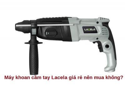 máy khoan cầm tay Lacela
