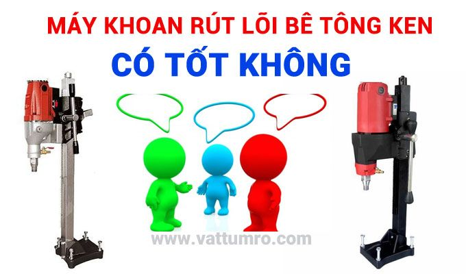 may-khoan-rut-loi--be-tong-co-tot-khong